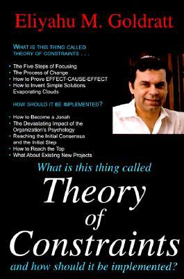 Theory of Constraints By Goldratt, Eliyahu M.