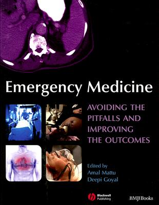 Emergency Medicine By Mattu, Amal (EDT)/ Goyal, Deepi, M.D. (EDT)