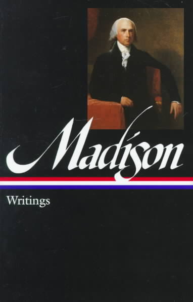 James Madison By Madison, James/ Rakove, Jack N. (EDT)
